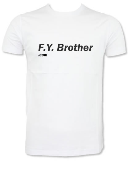 Fuck You Brother t shirt White FYB long text on White for sale at funkypresnts.com